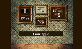 Caso Piggle
