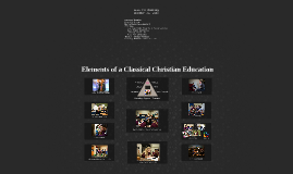 Elements of a Classical Christian Education