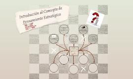 Introducción al Concepto de Pensamiento Estratégico