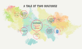 Copy of A Tale Of Two Cultures