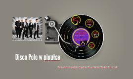 Disco Polo w pigułce
