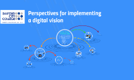 BLC Perspectives for implementing a digital vision