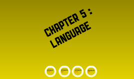 Copy of Human Geography    Chapter 5 : Language