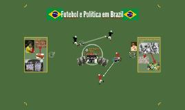 O Futebol Brasileiro