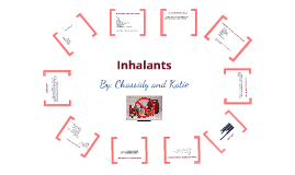Inhalants - Chassidy and Katie