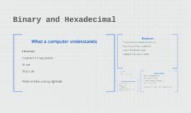 Binary and Hexadecimal