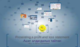 presenting a profit and loss statement