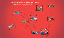 NUESTRO VIAJE A PUERTO RICO