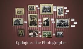Epilogue: The Photographer