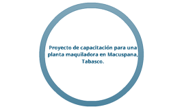Proyecto Macuspana
