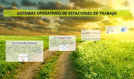 SISTEMAS OPERATIVOS DE SISTEMAS DE TRABAJO