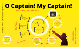 Copy of O Captain! My Captain! Group Presentation
