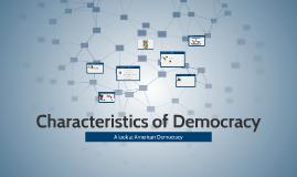 Characteristics of Democracy