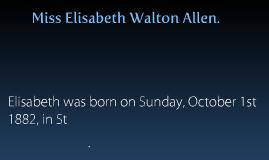 Elisabeth Walten Allen.