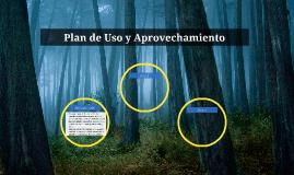 Plan de Uso y Aprovechamiento