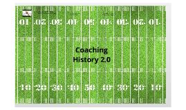 Coaching History 2.0