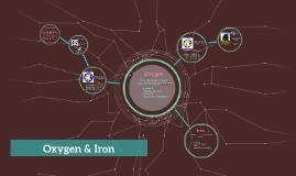 Oxygen & Iron