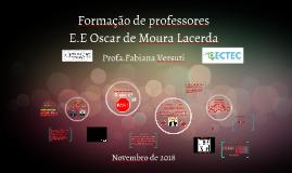Formação de professores- E.E Oscar de Moura Lacerda