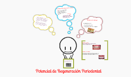 Potencial de Regeneracion Periodontal