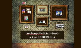 Aschenputtel (Ash-Fool)