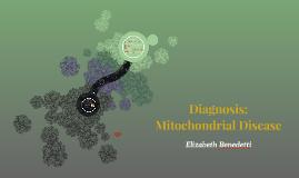 OT 500A: Mitochondrial Disease