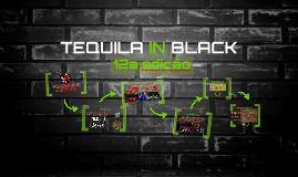 TEQUILA IN BLACK