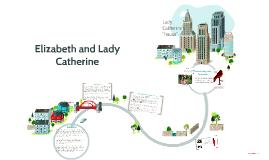 Elizabeth and Lady Catherine