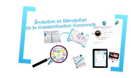 Évolution et Révolution de la communication corporative
