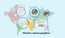 población y espacios geograficos