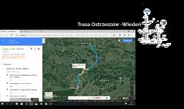 Trasa Ostrzeszów -Wiedeń