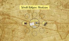 World Religion: Hinduism