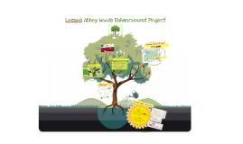 Belvedere Community Forum Presentation - Lesnes Abbey Woods Enhancement Project