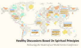 Healthy Discussions Based On Spiritual Principles