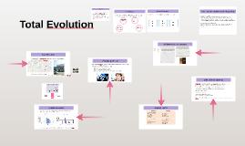 Total Evolution