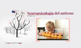 Neuropsicología del autismo