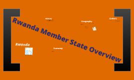 Copy of Rwanda Member State Overview