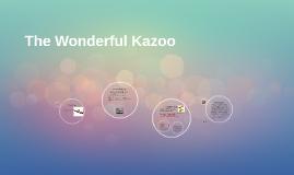 The Wonderful Kazoo
