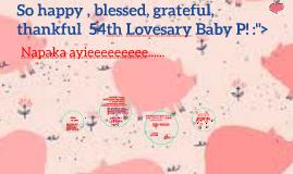 """So happy 54th Lovesary Baby P! :""""> <3"""