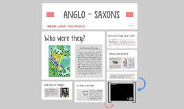 ANGLO - SAXONS