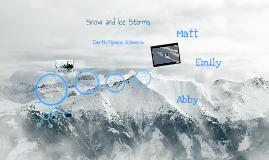 Snow & Ice Storms