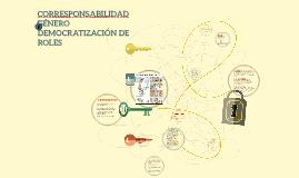 ENFOQUE CORRESPONSABILIDAD, DEMOCRATIZACIÓN DE ROLES Y GÉNERO