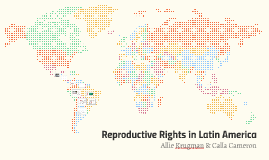 Reproductive Rights in Latin America