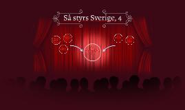 Så styrs Sverige, 4