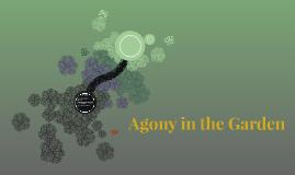 Agony in the Garden