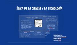 ética de la ciencia y la tecnología
