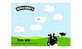 The motivated culture of Ben & Jerry's