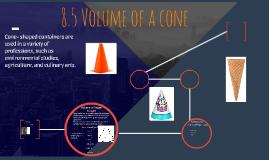 8.5 Volume of a cone