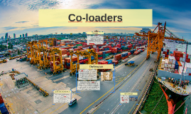 Co-loaders
