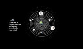 El Desempeño Docente dentro de los Entornos Virtuales y la Universidad...