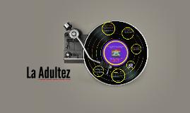 Copy of Adultez
